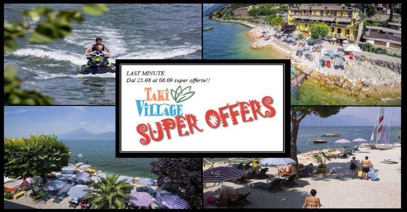 Taky Village Offerta last Minute vacanza pernottamento villaggio sul Lago di Garda