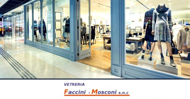 Offerta sostituzione vetrine negozi Verona - occasione realizzazione vetrate per negozi Verona