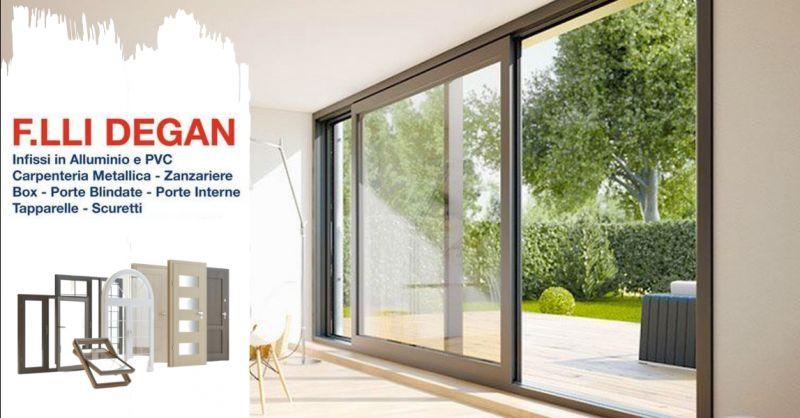 F.LLI DEGAN - Promozione produzione e installazione serramenti in alluminio e pvc Verona