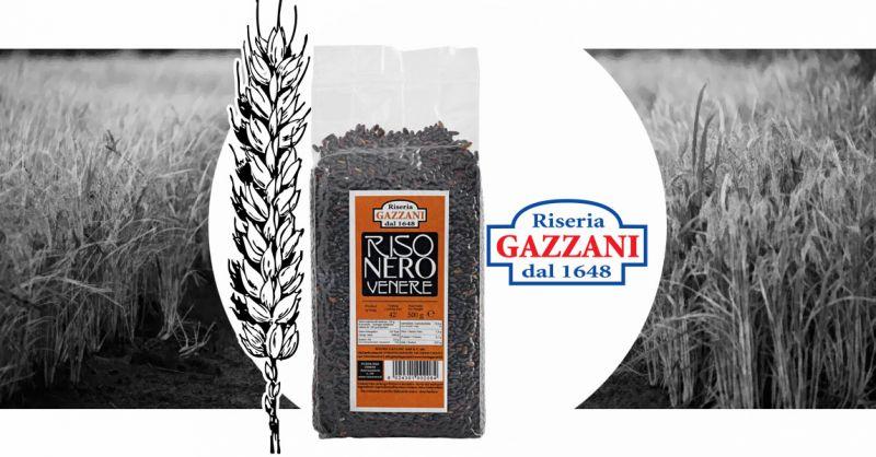 RISERIA GAZZANI - Offerta Vendita online Riso Venere di Produttori italiani